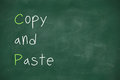 Copy and paste written on blackboard handwritten school Royalty Free Stock Images