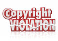 Copyright violation legal rights infringement piracy theft in red d letters and words to illustrate intellectual property and from Royalty Free Stock Photo