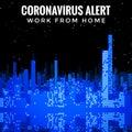 Corona Virus Covid-19 Alert Work From Home