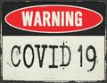 Corona Virus Warning Sign Metal Grunge Rustic