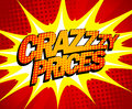 Crazy prices design in pop art style explosive Royalty Free Stock Images