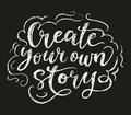 Create your story chalk poster.