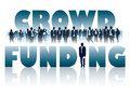 Crowd funding of businesspeople and large words Royalty Free Stock Photo