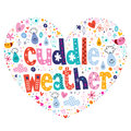 Cuddle weather heart shaped decorative lettering design Royalty Free Stock Image