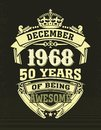 Design t shirt fifty years of being awesome