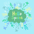 Cute beautiful floral frame with phrase Hello spring