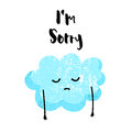 Cute cloud is sad. I`m sorry card. Flat style. Vector illustration