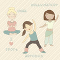 Cute girls play sports yoga aerobics belly dancing isolated illustration of Stock Photo