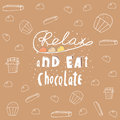 Cute hand drawn doodle postcard with chocolate banner relax and eat card cover positive motivating background Stock Images