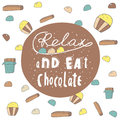 Cute hand drawn doodle postcard with chocolate banner relax and eat card cover positive motivating background Stock Photos