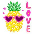 Cute pineapple with glasses. Vector illustration. Lettering love, typography