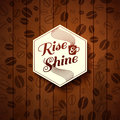 Cutout paper style on a wooden background rise and shine card vector image Royalty Free Stock Photography