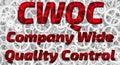 CWQC. Company Wide Quality Control