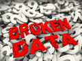 D concept of broken data illustration over heap numeric numbers read error corrupt files stolen etc Royalty Free Stock Photography