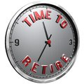 3D Illustration Clock Face with text Time To Retire Royalty Free Stock Photo
