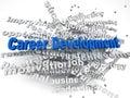 3d imagen Career development concept word cloud background Royalty Free Stock Photo
