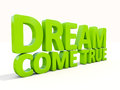 D phrase dream come true icon on a white background illustration Royalty Free Stock Images
