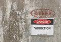 Danger, Addiction warning sign Royalty Free Stock Photo