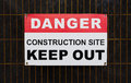 Danger Construction Site Keep out Sign Royalty Free Stock Photo