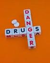 Danger drugs