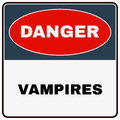 Danger Vampires. Danger Sign. Vector