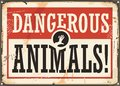 Dangerous animals retro warning sign