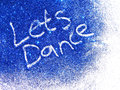 Dark blue glitter sparkle with words Let's Dance on white background Royalty Free Stock Photo