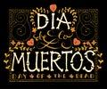 Day of the dead vector illustration set hand sketched lettering dia de los muertos for postcard or celebration Royalty Free Stock Image