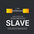 Day For Remembrance Slave.