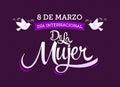 8 de marzo Dia internacional de la Mujer, Spanish translation: March 8 International womens day