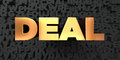 Deal - Gold text on black background - 3D rendered royalty free stock picture Royalty Free Stock Photo