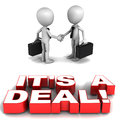 Deal making two little d men shaking hands over text saying it s a Royalty Free Stock Images