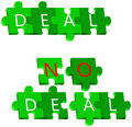 Deal and no deal puzzle an illustration with two meanings first show us the is complete that mean there is an agreement in the Royalty Free Stock Images