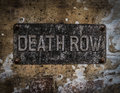 Death Row Sign Royalty Free Stock Photo