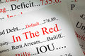 Debt concept n the red a conceptual look at being in Royalty Free Stock Photography