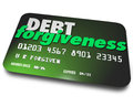 Debt forgiveness loan balance repayment consolidation credit car words on a plastic card as you negotiate or removal of from your Royalty Free Stock Photos