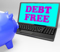 Debt free laptop shows no debts and financial showing freedom Royalty Free Stock Image