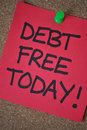 Debt Free Today Royalty Free Stock Photo
