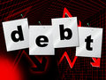 Debts debt indicates financial obligation and liabilities showing indebt Royalty Free Stock Image
