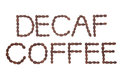 Decaf Coffee Sign Royalty Free Stock Photo