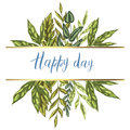 Decorative card with colorful detailed green leaves and plants. Happy Day lettering. Isolated on white background. Vector illustra
