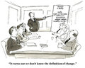 Definition of change business cartoon showing people in a meeting and the leader pointing to a chart that defines it turns out we Stock Photos