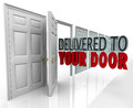 Delivered to Your Door 3D Words Special Courier Expedited Service