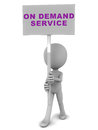 On demand service banner held up by a little d man against a white background Royalty Free Stock Images