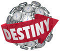 Destiny word arrow around clocks future fate fortune telling on a red a ball or sphere of to illustrate moving forward in time Stock Photo