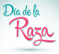 Dia de la raza day of the race columbus day spanish text vector lettering eps available Stock Image