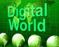 Digital world shows high tech and data indicating tec globalization Stock Photo