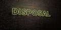 DISPOSAL -Realistic Neon Sign on Brick Wall background - 3D rendered royalty free stock image