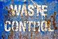 Distressed grunge metal waste control sign Stock Images