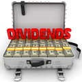 Dividends. Suitcase full of money